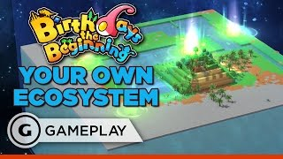 Creating an Ecosystem Gameplay - Birthdays the Beginning