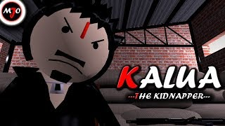 MAKE JOKE OF - KALUA THE KIDNAPPER