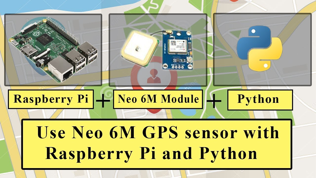 How to use Neo 6M GPS module with Raspberry Pi and Python