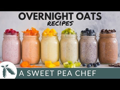 6 Best Overnight Oats Recipes – Easy Make-Ahead Recipes | A Sweet Pea Chef