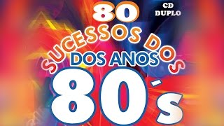 Repeat youtube video 80 Sucessos dos Anos 80