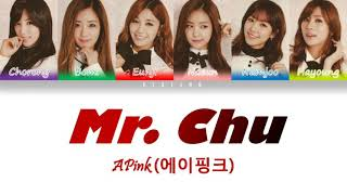 APink (에이핑크) - Mr. Chu (on stage) | Color Coded Lyrics [Han/…