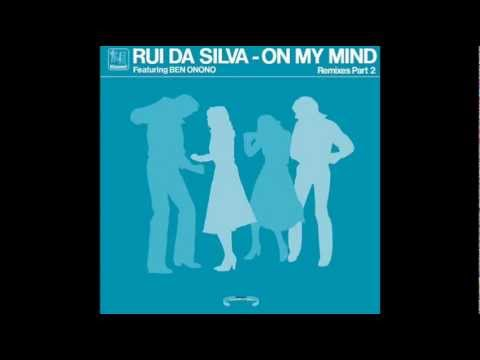 Rui Da Silva ft Ben Onono - On My Mind (Remixes Part 2).wmv