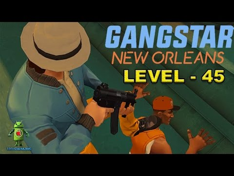 GANGSTAR NEW ORLEANS - LEVEL 45 - Capturing GRETNA Turf
