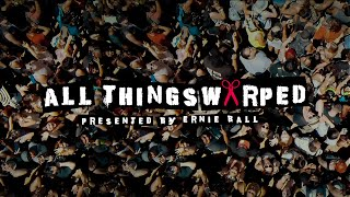 "Ernie Ball Presents ""All Things Warped"" 2014 Trailer [OFFICIAL]"