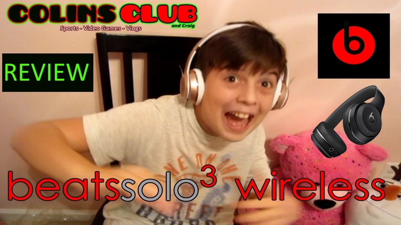 Unboxing Solo3 Wireless Beats Review Colinsclub Youtube