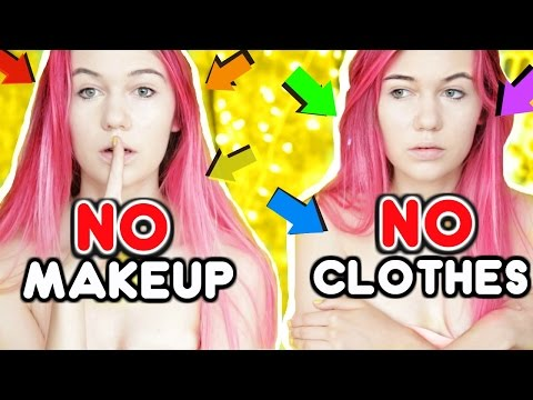 No Makeup No Clothing Challenge (for real)