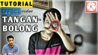 TUTORIAL Tangan bolong | Hole in hand Effect ● KINEMASTER