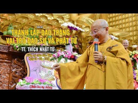 Thành lập đạo tràng: Vai trò đạo sư và Phật tử - TT. Thích Nhật Từ