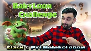 Clash of Clans | BABYLOON CHALLENGE