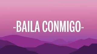 Selena Gomez, Rauw Alejandro - Baila Conmigo (Letra/Lyrics)