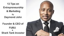 13 Tips On Entrepreneurship, Marketing & Branding By Daymond John | Advice For Small Businesses