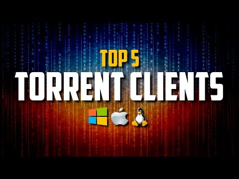 Top 5 Best FREE Torrent Clients