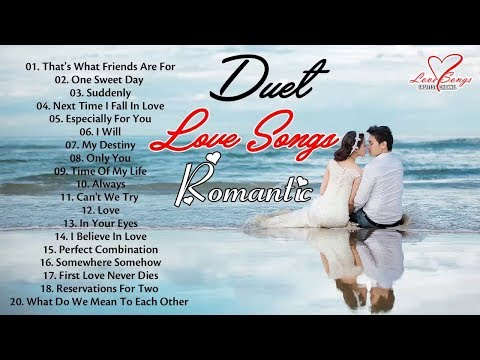 Romantic Duets Love Songs   Best Love Duets Of All Time   Greatest Love Songs Of All Time