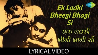 Ek Ladki Bheegi Bhagi Si with lyrics   एक लड़की भीगी भागी सी गाने के बोल   Chalti Ka Naam Gaadi