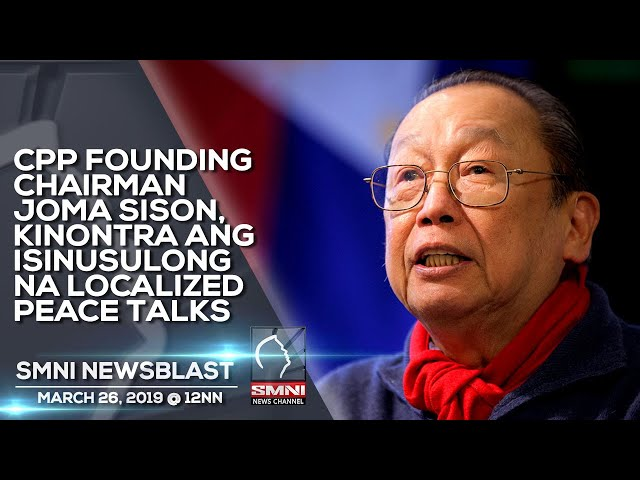 CPP FOUNDING CHAIRMAN JOMA SISON, KINONTRA ANG ISINUSULONG NA LOCALIZED PEACE TALKS