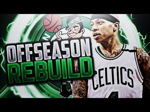 GREATEST TURN AROUND!! CELTICS OFFSEASON REBUILD!! NBA 2K18