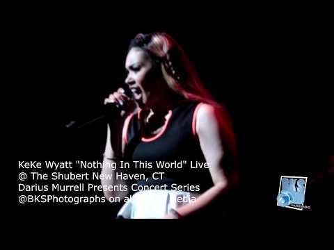 "KeKe Wyatt ""Nothing in this World"" Live 2016"