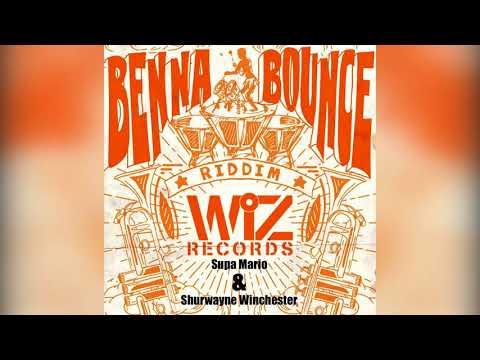 Supa Mario & Shurwayne Winchester - Jam & Leggo (BENNA BOUNCE RIDDIM) 2018 SOCA