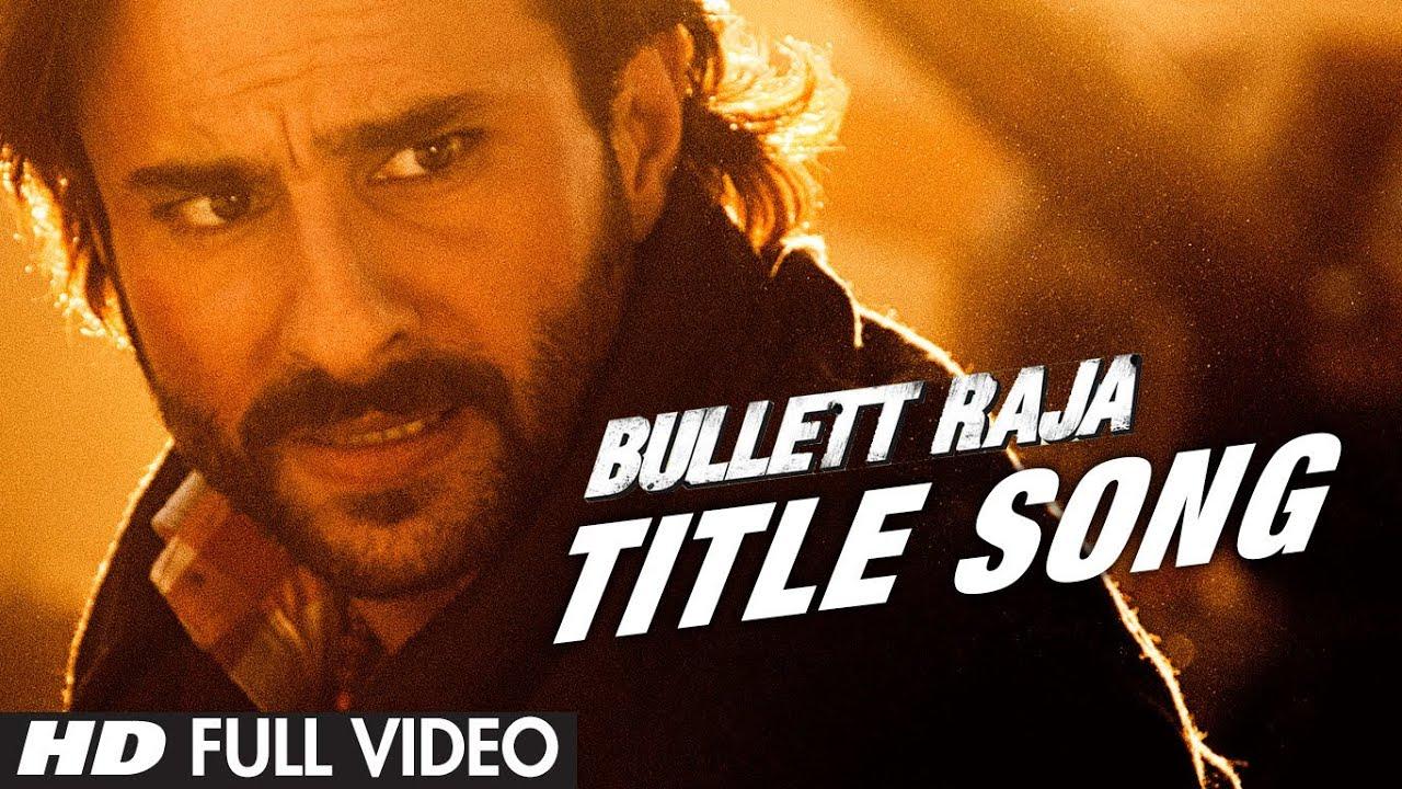 Download Bullett Raja Title Song Full Video | Saif Ali Khan, Jimmy Shergill, Sonakshi Sinha