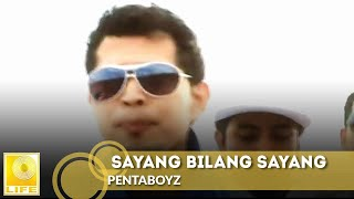 Download PENTABOYZ -  Sayang Bilang Sayang (Official MV) Mp3