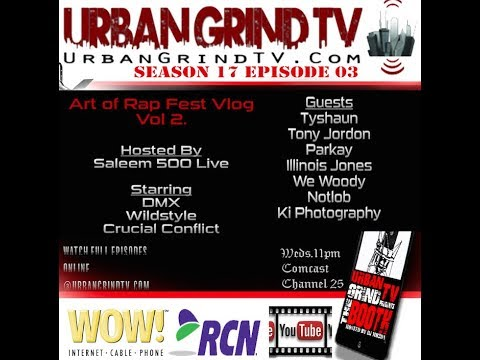@UrbanGrindTV S17E03 Art of Rap with DMX, Crucial Conflict, Decago Inc, & more