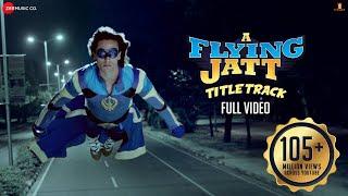 Download A Flying Jatt - Title Track - Full Video | Tiger S Jacqueline F | Sachin Jigar | Mansheel| Raftaar