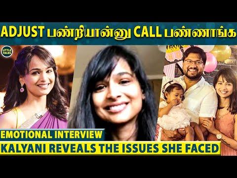 KALYANI REVEALS : Casting Couch நிறைய Face பண்ணிருக்கேன் | Kalyani's Family | LittleTalks