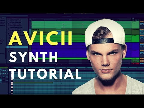 "Creating Avicii's ""Waiting For Love"" Synth 