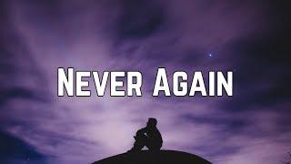 Kelly Clarkson - Never Again (Lyrics)