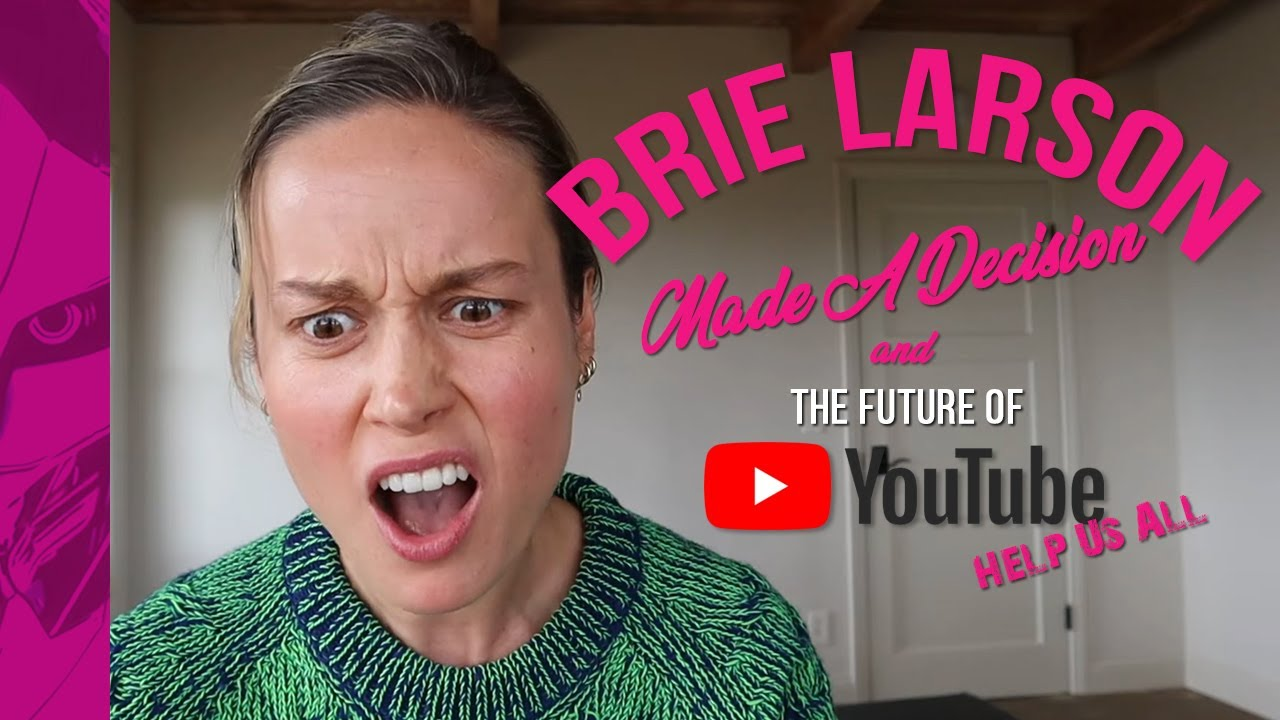 Brie Larson Made A Decision - The Greatest YouTube Channel
