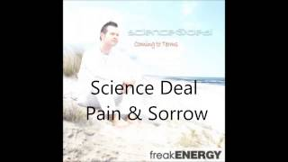 Science Deal   Pain & Sorrow