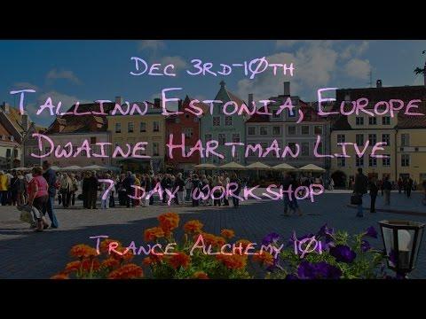 Dwaine Hartman live in Europe/ Tallinn Estonia Trance alchemy workshop