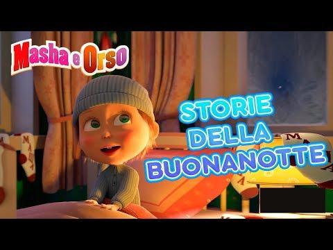 Masha E Orso - 🦄 Storie Della Buonanotte 📚