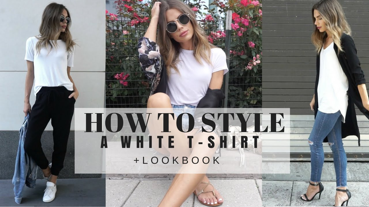 605506a56 How To Style : A Basic White T-Shirt + LOOK BOOK - YouTube
