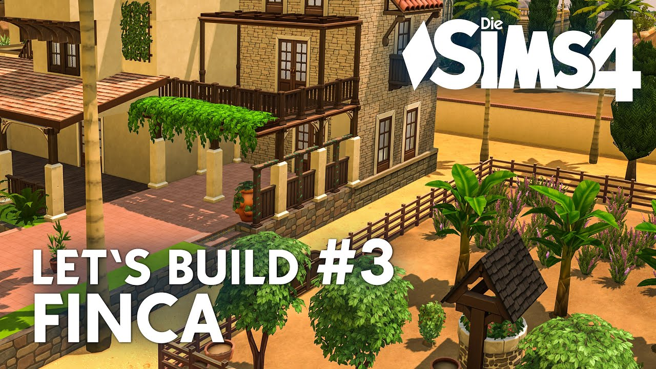 die sims 4 let 39 s build 3 finca ferienhaus bauen deutsch youtube. Black Bedroom Furniture Sets. Home Design Ideas