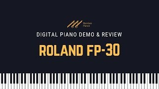 Roland FP-30 Digital Piano Demo & Review | Merriam Pianos
