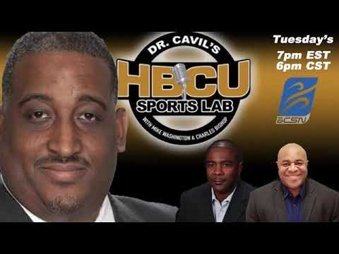Episode 85 - Dr Cavil's Inside The HBCU Sports Lab With Guest Jackson State AD Ashley Robinson