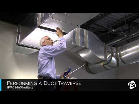 TSI Training - How To Perform A Duct Traverse