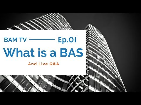 BAM Tv: Episode 1 What is a Building Automation System