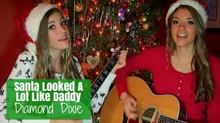 """Santa Looked A Lot Like Daddy"" Brad Paisley- Diamond Dixie Cover"