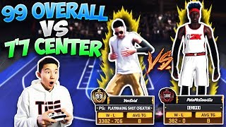 "Can a 99 OVERALL Beat My 7'7"" CENTER In a 1v1!!? You Won't Believe It!! - NBA 2K18"