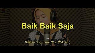 Download Lagu Baik Baik Saja - Ndarboy Genk (cover Woro Widowati) mp3