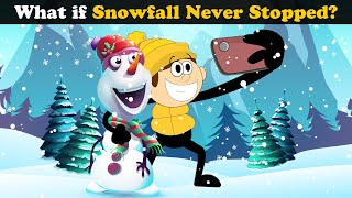 What if Snowfall never Stopped? + more videos   #aumsum #kids #science #education #whatif