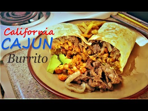 The California Cajun Burrito: An Original Recipe
