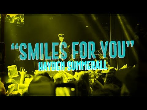 HAYDEN SUMMERALL - SMILES FOR YOU -(OFFICIAL LYRIC VIDEO)