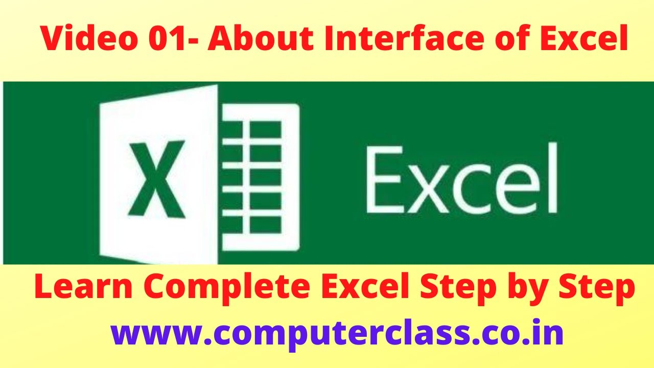 learn excel from beginner to advanced Video 01 :About Interface of Excel Software