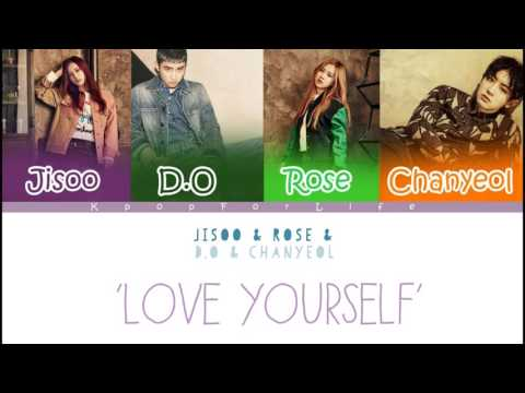 BLACKPINK (Jisoo, Rose) & EXO (Chanyeol, D.O) 'Love Yourself' (Mashup) Color Coded Lyrics