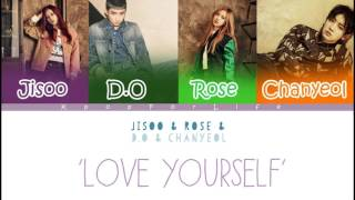BLACKPINK (Jisoo, Rose) & EXO (Chanyeol, D.O) 'Love Yourself' (Mashup) Color Coded Lyrics