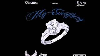 Paranoid ft Big Grizzly Khaos - My Everything